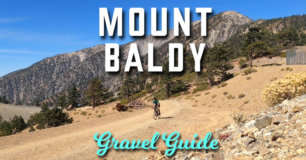 mount baldy gravel guide