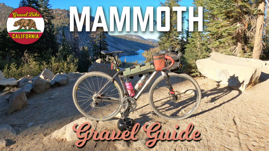 Mammoth Gravel Guide