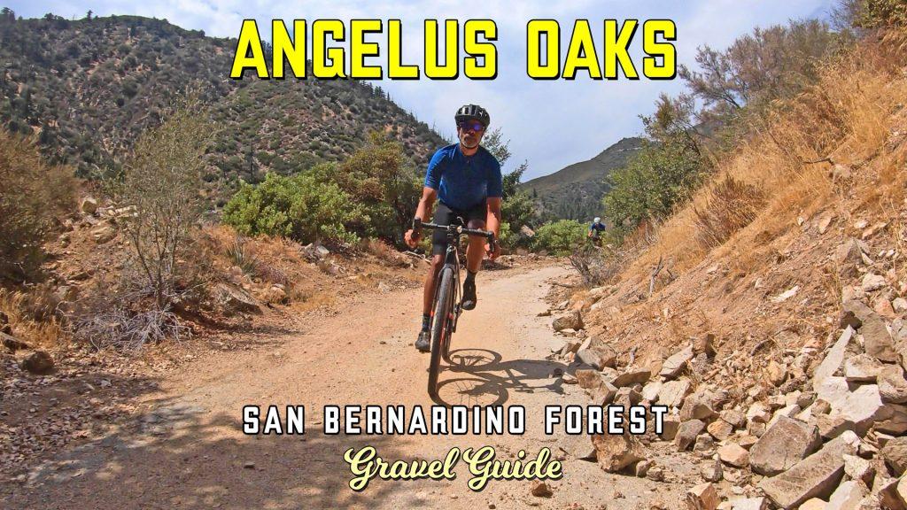 angelus oaks gravel